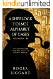 A Sherlock Holmes Alphabet of Cases: Volume 1