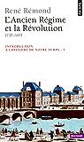 Introduction à l'histoire de notre temps. L'Ancien Régime et la Révolution (1750-1815): L'Ancien Régime et la Révolution (1750-1815)