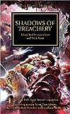 shadows of treachery. edited by christian dunn and nick kyme (The Horus Heresy)