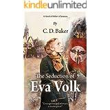 The Seduction of Eva Volk: A Novel of Hitler's Christians