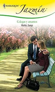 Colegas y amantes (Jazmín) (Spanish Edition)