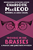 Trouble in the Brasses (The Madoc and Janet Rhys Mysteries Book 4)