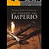 Las Sombras del Imperio (Spanish Edition)
