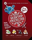 Desktop Gremlins - 20 Easy-to-build Paper Sculptures