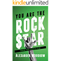 You Are The Rock Star: Finding Your Financial Flow book cover