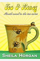 Tea and Honey (The Tea Series Book 9) Kindle Edition