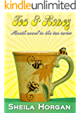 Tea and Honey (The Tea Series Book 9)