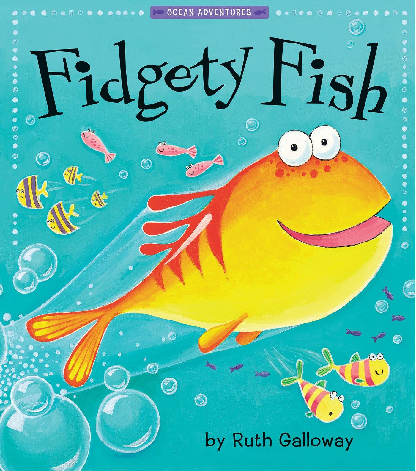 Fidgety Fish (Ocean Adventures): Ruth Galloway: 9781680100556 ...