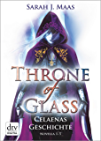 Throne of Glass – Celaenas Geschichte Novellas 1-5: Roman (German Edition)