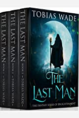 The Last Man: The Fantasy Series of Enlightenment (Complete Trilogy) Kindle Edition