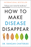 How to Make Disease Disappear (English Edition)