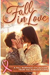 FALL IN LOVE: A Fall Romance Collection from the Romance Café (Romance Café Collection Book 3) (Romance Café Books) Kindle Edition