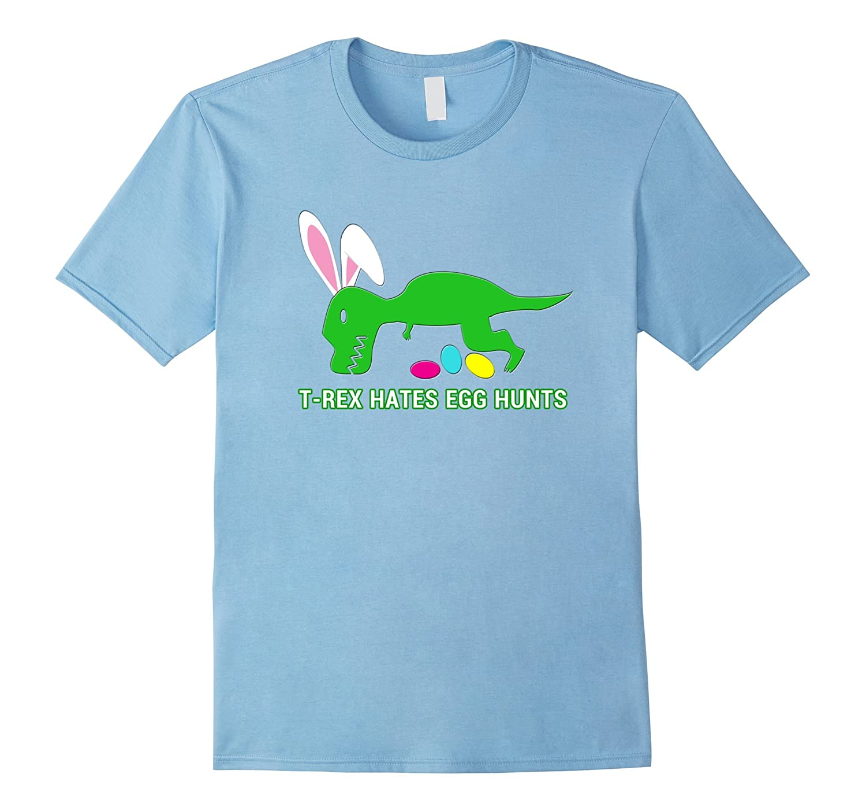 T-Rex Hates Easter Egg Hunt Shirt Boys Teen Girls Adult Tee-RT