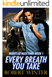 Every Breath You Take (Nights at Mata Hari Book 1)
