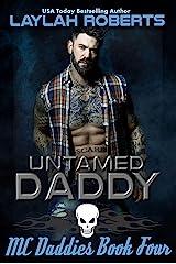 Untamed Daddy (MC Daddies Book 4) Kindle Edition