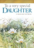 To A Very Special Daughter (To Give & Keep) (To-Give-And-To-Keep)