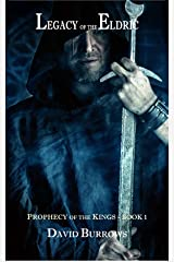 Legacy of the Eldric (Prophecy of the Kings Book 1) Kindle Edition
