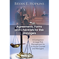 Agreements, Forms and Checklists for Risk Managers: A Companion to Legal Risk Management for In-House Counsel and Managers (English Edition)