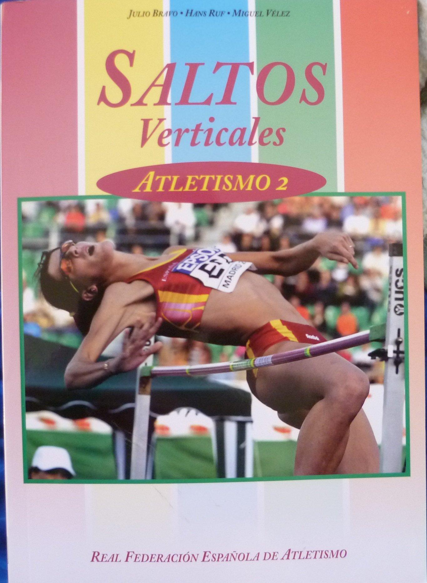 Saltos verticales. atletismo 2: Amazon.es: Bravo, Julio: Libros