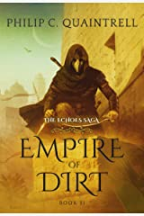 Empire of Dirt (The Echoes Saga: Book 2) Kindle Edition