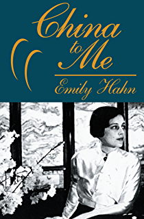 Amazon england to me a memoir ebook emily hahn kindle store china to me a partial autobiography fandeluxe Ebook collections