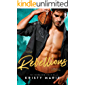Rebellious: A Best Friends-To-Lovers Romance