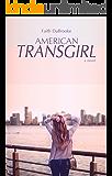 American Transgirl (English Edition)