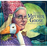 The Classic Collection of Mother Goose Nursery Rhymes (Hardcover): Over 101 Cherished Poems (The Classic Edition)