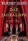 The Day of the Jackalope (Weirdbey Island Book 2)