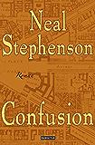 Confusion: Roman (Der Barock-Zyklus 2)