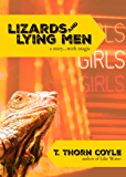 Lizards & Lying Men : a story...with magic  (Lizard Men Book 1)