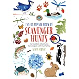 The Ultimate Book of Scavenger Hunts: 42 Outdoor Adventures to Conquer with Your Family