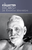 The Collected Works of Sri Ramana Maharshi (English Edition)