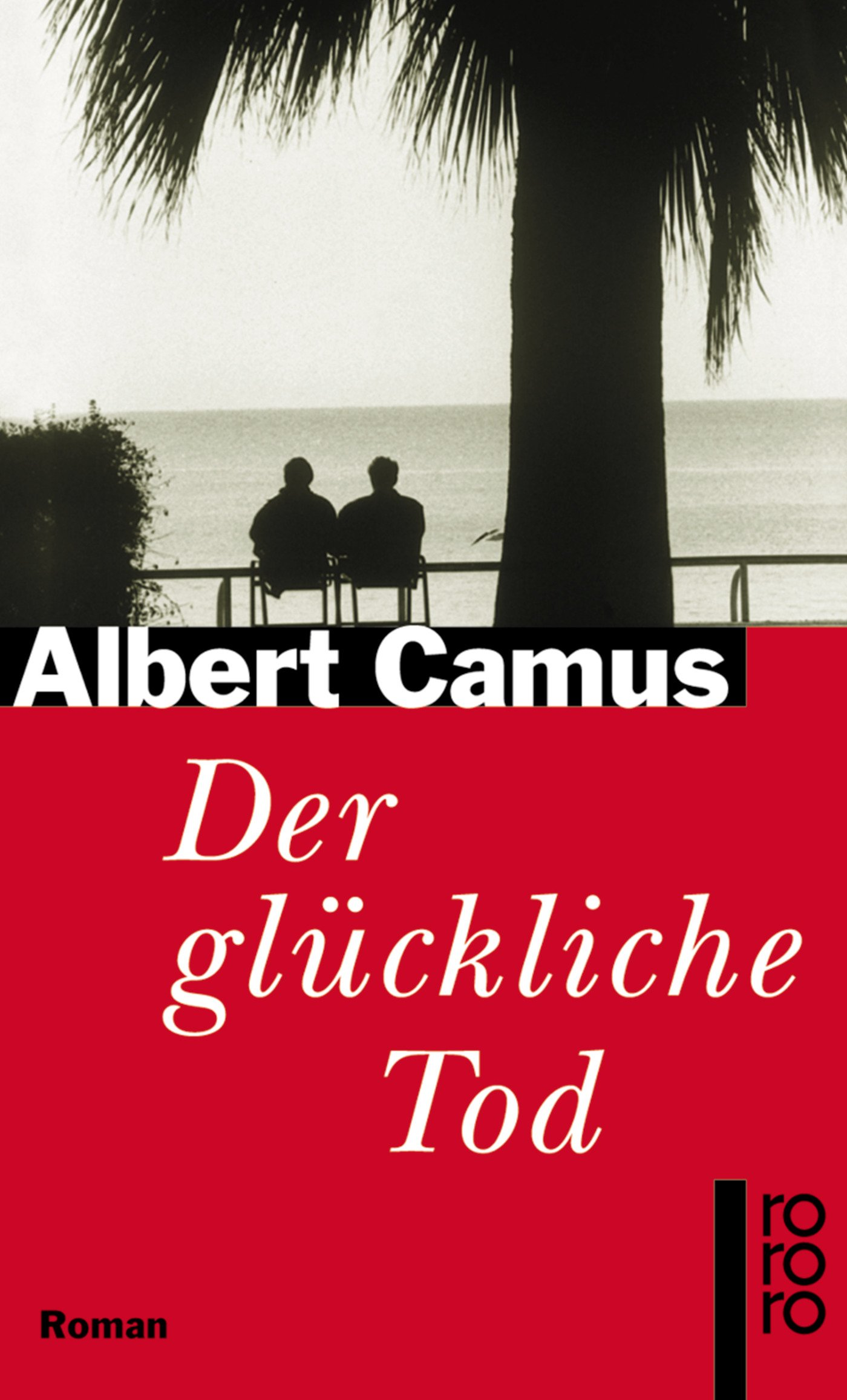 Der glückliche Tod: Cahiers Albert Camus