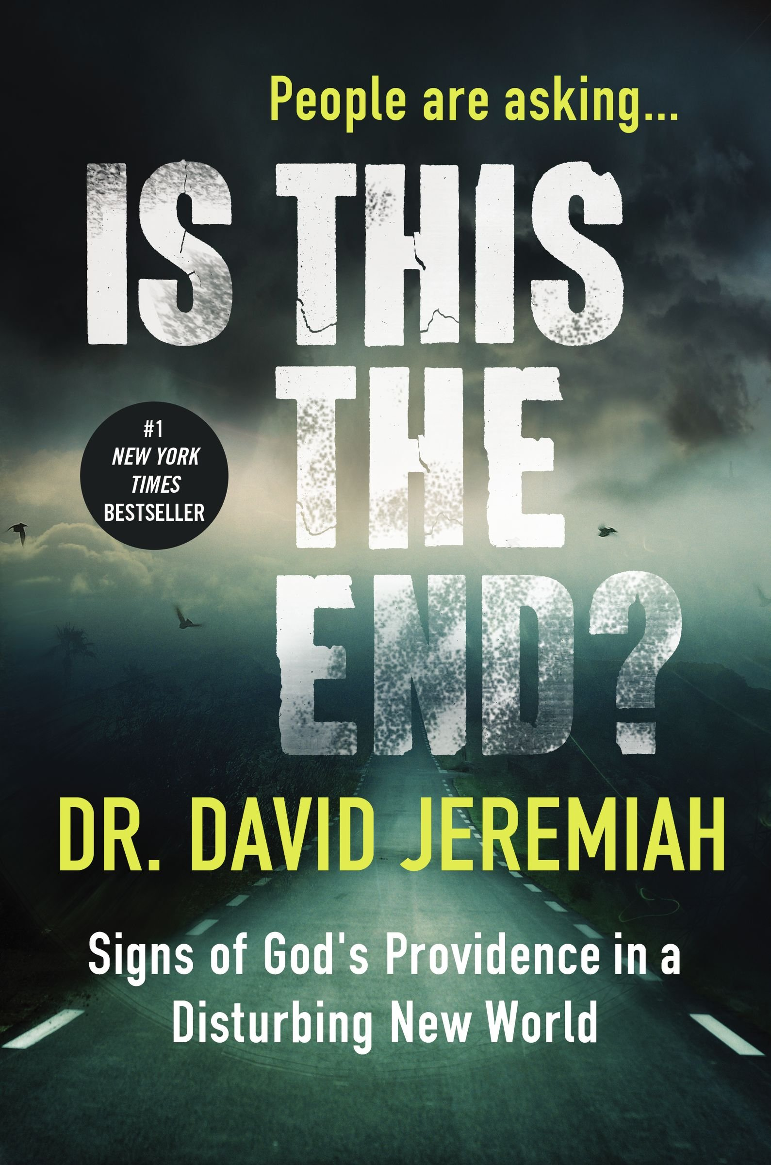Is this the end signs of god s providence in a disturbing new world david jeremiah 9780718079864 amazon com books