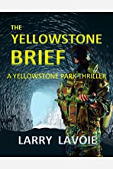 The Yellowstone Brief Kindle Edition
