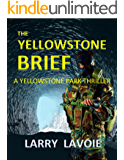 The Yellowstone Brief