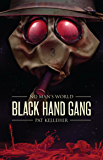 Black Hand Gang (No Man's World Book 1)