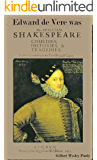 Edward De Vere was Shake-speare: at long last, the proof. (The Collected Poems of Edward De Vere Book 1)