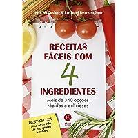 Receitas fáceis com 4 ingredientes