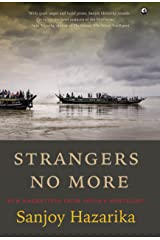 Strangers No More: New Narratives From India's Northeast Kindle Edition