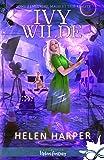 Meurtres, magie et télé-réalité: Ivy Wilde, T2