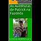As Aventuras de Patrick na Fazenda