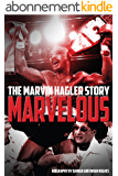 Marvelous: The Marvin Hagler Story (English Edition)