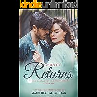 When He Returns: A Christian Romance (Callaghans & McFaddens Book 10)