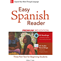 Easy Spanish Reader Premium, Third Edition: A Three-Part Reader for Beginning Students + 160 Minutes of Streaming Audio (Easy Reader Series) (English Edition)