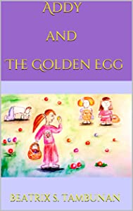 Addy and The Golden Egg