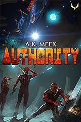 Authority: A Dystopian Sci-fi Novel Kindle Edition
