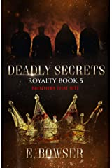 Deadly Secrets Royalty: Brothers that Bite Book 5 (Deadly Secrets Brothers That Bite) Kindle Edition