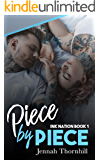 Piece By Piece (The Ink Nation Series Book 1)